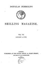 SHILLING MAGAZINE VOL. VII JANUARY TO JUNE