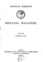 SHILLING MAGAZINE VOL. VII JANUARY TO JUNE