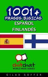 1001+ Frases Básicas Español - Finlandés