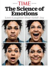 TIME the Science of Emotions: Love-Laughter-Fear-Grief-Joy