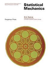 Statistical Mechanics: International Series of Monographs in Natural Philosophy