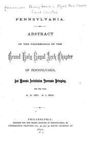 Proceedings of the Most Excellent Grand Holy Royal Arch Chapter of Pennsylvania