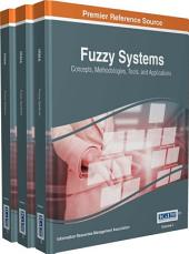 Fuzzy Systems: Concepts, Methodologies, Tools, and Applications: Concepts, Methodologies, Tools, and Applications