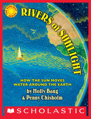 Rivers of Sunlight  How the Sun Moves Water Around the Earth PDF