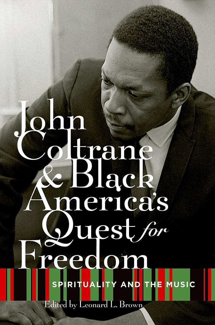 John Coltrane and Black America's Quest for Freedom