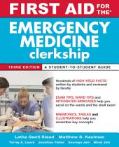 First Aid for the Emergency Medicine Clerkship, Third Edition: Edition 3