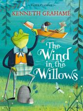 The Wind in the Willows: Faber Children's Classics