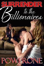 Surrender to the Billionaires