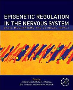 Epigenetic Regulation in the Nervous System