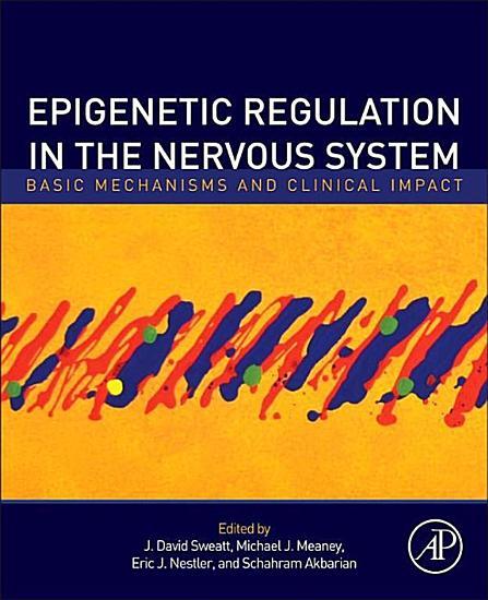 Epigenetic Regulation in the Nervous System PDF