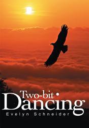 Two Bit Dancing Book PDF