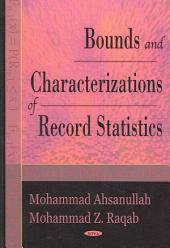 Bounds and Characterizations of Record Statistics