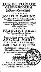 Directorium ordinandorum in forma catechismi, auctore Josepho Cabrino sacr. theol. doctore ..