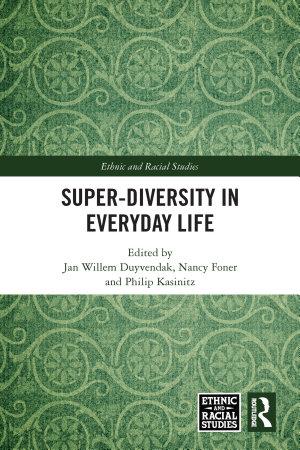 Super Diversity in Everyday Life PDF