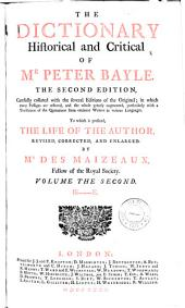 The dictionary historical and critical of Mr. Peter Bayle: Volume 2
