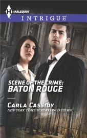 Scene of the Crime: Baton Rouge