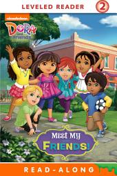 Meet My Friends! Read-Along Storybook (Dora and Friends)