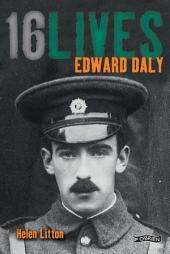 Edward Daly: 16Lives