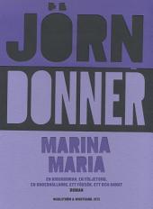 Marina Maria: En kioskroman, en följetong, en underhållning, ett försök, ett och annat