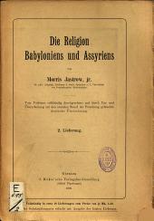 Die Religion Babyloniens und Assyriens...: Bände 1-2