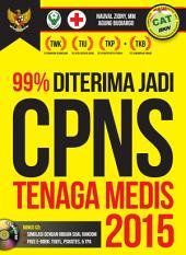 99% Diterima Jadi CPNS Tenaga Medis 2015