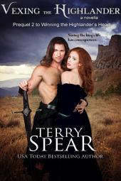 Vexing the Highlander