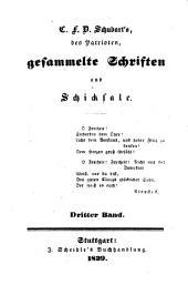 C.F.D. Schubart's des Patrioten gesammelte Schriften und Schicksale: Bände 3-4
