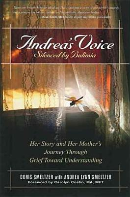 Andrea s Voice  Silenced by Bulimia