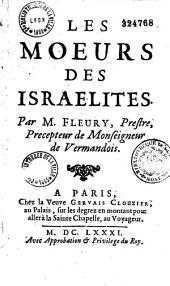 Les moeurs des israelites