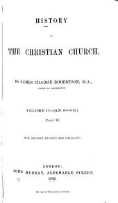 History of the Christian Church: A.D. 64-1517, Volume 2, Part 2