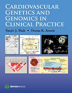 Cardiovascular Genetics and Genomics in Clinical Practice PDF