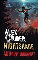 Alex Rider Bk 13  Nightshade