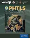 Phtls  Prehospital Trauma Life Support  Military Edition PDF