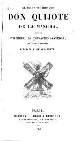 El ingenioso hidalgo Don Quijote de la Mancha: con la vida de Cervantes
