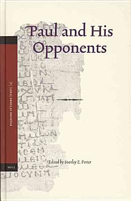 Paul And His Opponents PDF