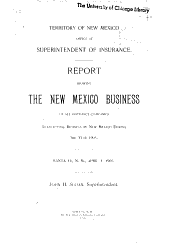 Report Showing the New Mexico Business of All Insurance Companies Transacting Business in New Mexico During the Year ...