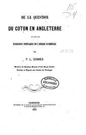 De la question du coton en Angleterre et dans les possessions portugaises de l'Afrique occidentale