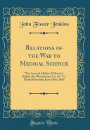 Relations of the War to Medical Science PDF