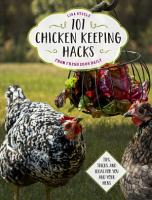 101 Chicken Keeping Hacks from Fresh Eggs Daily PDF