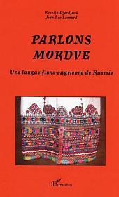 Parlons mordve: Une langue finno-ougrienne de Russie