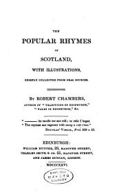 The Popular Rhymes of Scotland: With Illustrations