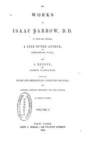 The Works of Isaac Barrow: Volume 1