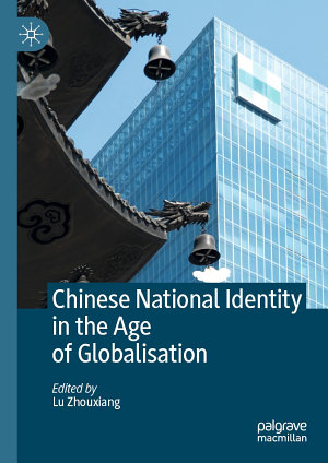 Chinese National Identity in the Age of Globalisation PDF