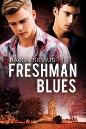 Freshman Blues