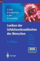 Lexikon der Infektionskrankheiten des Menschen: Erreger, Symptome, Diagnose, Therapie und Prophylaxe, Ausgabe 2