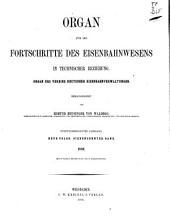 Organ für die Fortschritte des Eisenbahnwesens: Bände 35-36