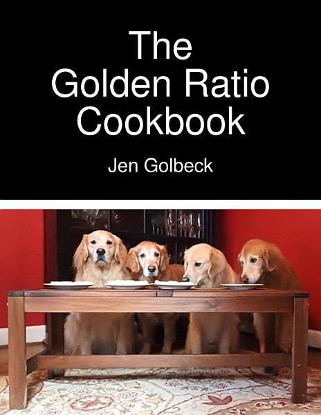 Download The Golden Ratio Cookbook Book