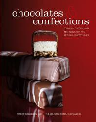 Chocolates And Confections Formula Theory And Technique For The Artisan Confectioner 2nd Edition Book PDF