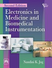 ELECTRONICS IN MEDICINE AND BIOMEDICAL INSTRUMENTATION: Edition 2