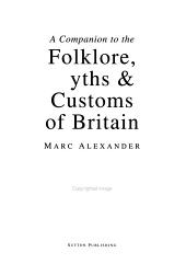 A Companion to the Folklore  Myths   Customs of Britain PDF